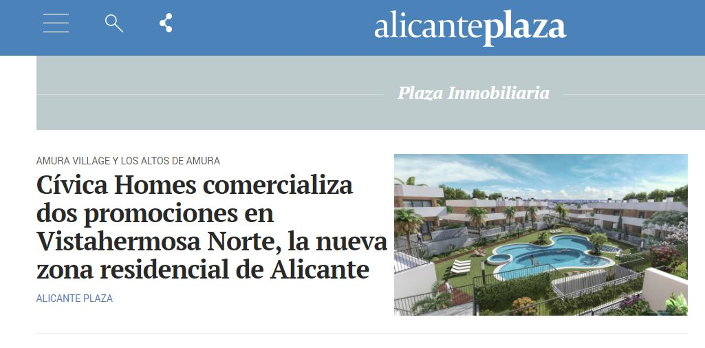Noticia en Alicante Plaza sobre la comercialización de nuestras dos promociones en Vistahermosa Norte